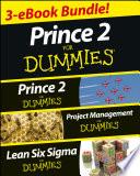PRINCE 2 For Dummies Three e-book Bundle: Prince 2 For Dummies, Project Management For Dummies & Lean Six Sigma For Dummies