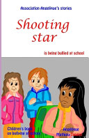 Shooting Star is Being Bullied at School (Children's Book on Bullying at School)