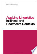 Applying Linguistics In Illness And Healthcare Contexts Book PDF