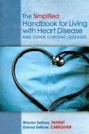 The Simplified Handbook for Living With Heart Disease