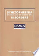 Schizophrenia Spectrum and Other Psychotic Disorders Book