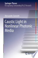 Caustic Light in Nonlinear Photonic Media Book