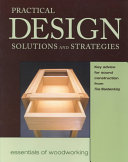 Practical Design Solutions And Strategies Fine Woodworking Google Books