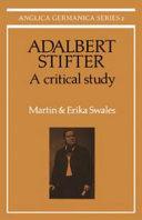 Pdf Adalbert Stifter: A Critical Study