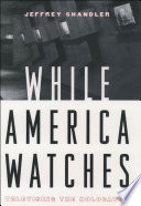 While America Watches : Televising the Holocaust