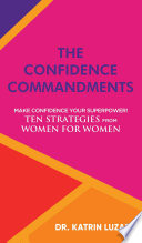 The Confidence Commandments