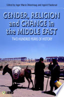 Gender Religion And Change In The Middle East