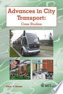 Advances in City Transport