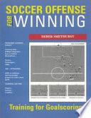 Soccer Offense for Winning