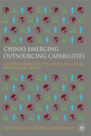 China s Emerging Outsourcing Capabilities