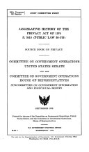 Legislative History Of The Privacy Act Of 1974 S 3418 Public Law 93 579