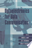 Optoelectronics for Data Communication Book