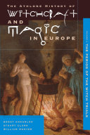 Witchcraft and Magic in Europe, Volume 4 Book