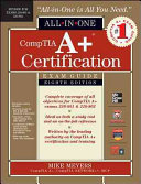 CompTIA  A+ certification exam guide : exams 220-801 & 220-802