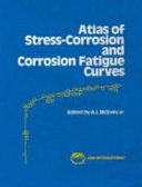 Atlas Of Stress Corrosion And Corrosion Fatigue Curves Book PDF
