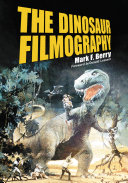 The Dinosaur Filmography