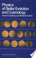 Physics Of Stellar Evolution And Cosmology