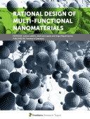 Rational Design of Multi Functional Nanomaterials