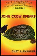 John Crow Speaks