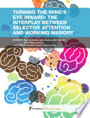 Turning the Mind   s Eye Inward  The Interplay between Selective Attention and Working Memory