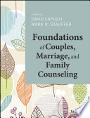 Foundations Of Couples Marriage And Family Counseling PDF