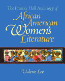 The Prentice Hall Anthology Of African American Women S Literature