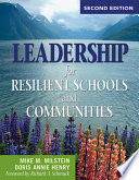 Leadership For Resilient Schools And Communities