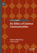 An Ethics of Science Communication