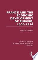 France and the Economic Development of Europe, 1800-1914.epub