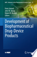 """Development of Biopharmaceutical Drug-Device Products"" by Feroz Jameel, John W. Skoug, Robert R. Nesbitt"