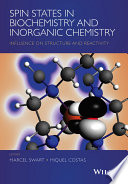 Spin States in Biochemistry and Inorganic Chemistry Book