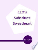 CEO s Substitute Sweetheart Book PDF