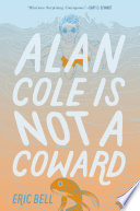 Alan Cole Is Not a Coward Eric Bell Cover