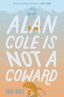 Alan Cole Is Not a Coward Pdf/ePub eBook