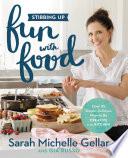 Stirring Up Fun with Food Book PDF