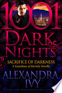 Sacrifice of Darkness  A Guardians of Eternity Novella