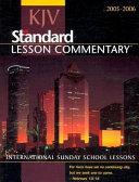 KJV Standard Lesson Commentary 2005-2006