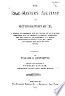 The Road-master's Assistant and Section-master's Guide