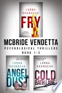 The McBride Vendetta Psychological Thriller Boxset Books 1 3
