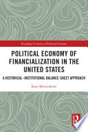 Political Economy of Financialization in the United States Book