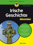 Irische Geschichte fÃ1⁄4r Dummies