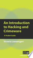 An Introduction to Hacking and Crimeware Book