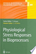 Physiological Stress Responses in Bioprocesses Book