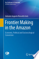 Frontier Making in the Amazon