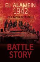 Battle Story: El Alamein 1942