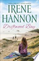Driftwood Bay  A Hope Harbor Novel Book  5