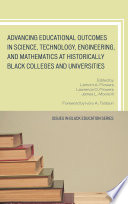 Advancing Educational Outcomes in Science  Technology  Engineering  and Mathematics at Historically Black Colleges and Universities
