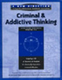 Criminal and Addictive Thinking Long Term Workbook, Parts 1-3