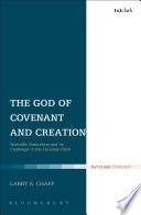 The God Of Covenant And Creation Book PDF