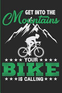 Get Into the Mountains Your Bike Is Calling